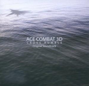 ACE COMBAT 3D: CROSS RUMBLE Original Soundtrack
