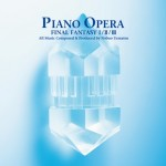 Piano-Opera-Final-Fantasy-I-II-III-300x300